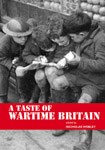 Home Sweet Home Front - 'A Taste of Wartime Britain' - Book Cover